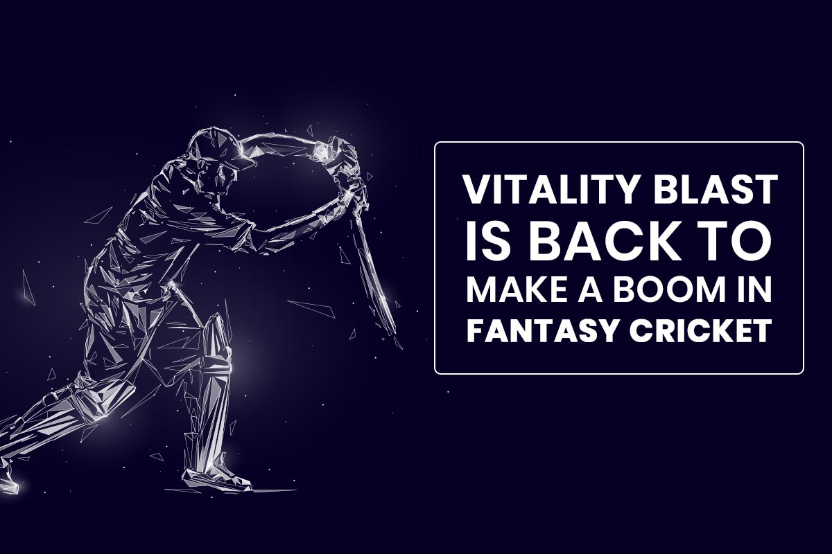 Fantasy Tips Vitality Blast